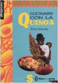 9788871064710: Cucinare con la quinoa