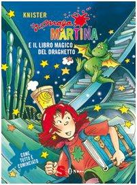 9788871065182: Maga Martina. Il libro magico e il draghetto