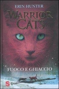 9788871066141: Fuoco e ghiaccio. Warrior cats