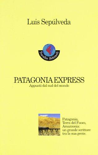 9788871081212: Patagonia express. Appunti dal sud del mondo