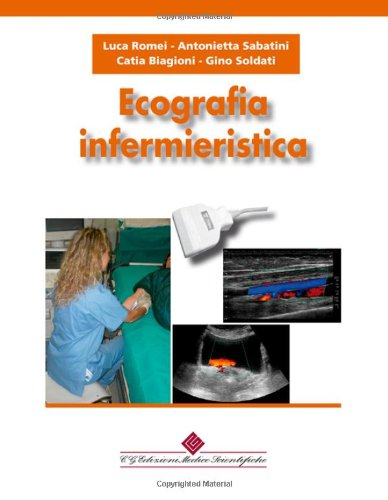 9788871102184: Ecografia infermieristica