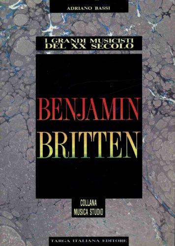 Benjamin Britten.: Bassi,Adriano.