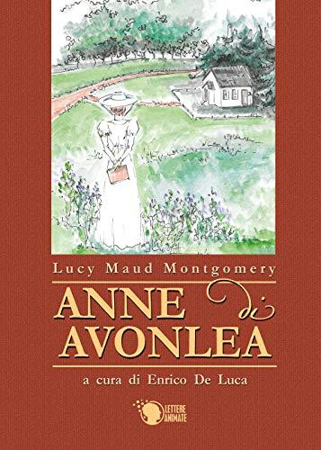 9788871125312: Anne di Avonlea. Ediz. integrale