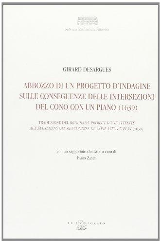 9788871155210: Abbozzo di un progetto d'indagine sulle conseguenze delle intersezioni del cono con un piano (1639)