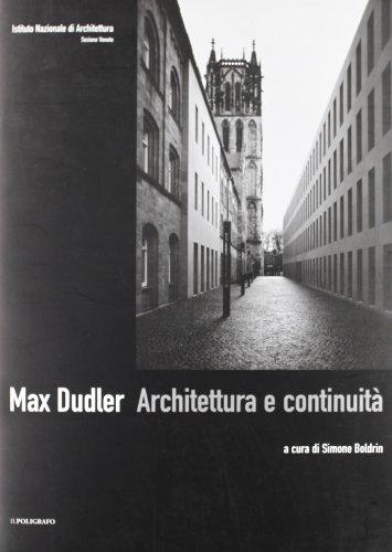 Max Dudler. Architettura e continuità