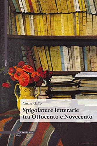 Spigolature letterarie tra Ottocento e Novecento: Cinzia Gallo