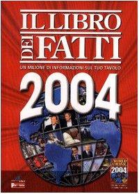 9788871181752: Il libro dei fatti 2004