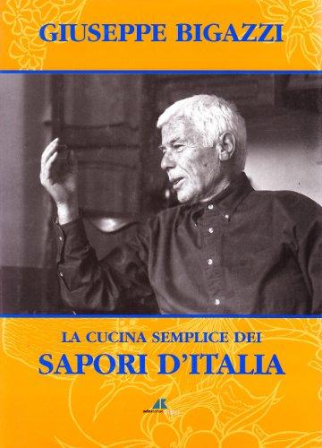 9788871181813: La cucina semplice dei sapori d'Italia