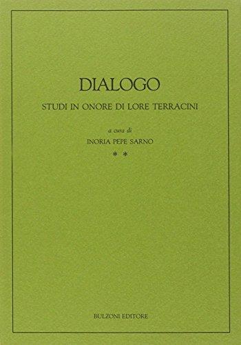 9788871192512: Dialogo: Studi in onore di Lore Terracini (Italian Edition)
