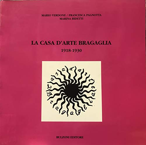 9788871194875: La Casa d'Arte Bragaglia (1918-1930)