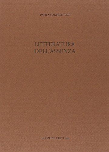 Letteratura dell'assenza.: Castellucci,Paola.
