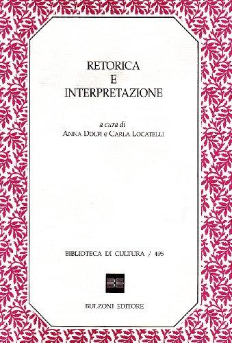 Retorica e interpretazione.: Atti di seminario:
