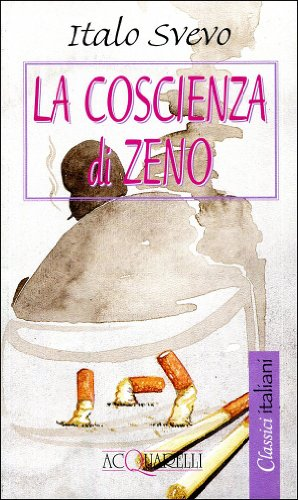 La coscienza di Zeno (Acquarelli): Italo Svevo