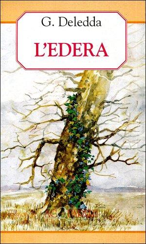 L'edera (Acquarelli): Grazia Deledda