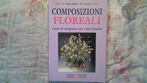 9788871229690: Composizioni floreali