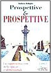 Prospettive & prospettive. La rappresentazione dello spazio