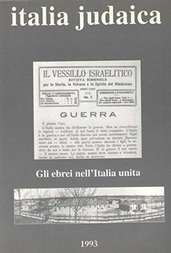 Italia judaica: Gli Ebrei nellItalia unita, 1870-1945: Italia Judaica