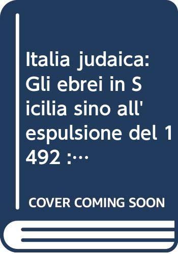 Italia judaica: Gli ebrei in Sicilia sino: Commissione mista per