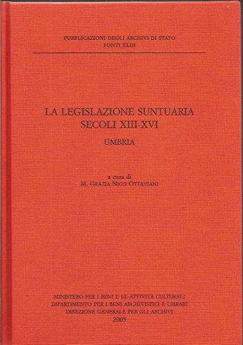 9788871252629: La legislazione suntuaria. Secoli XIII- XVI. Umbria (Fonti)