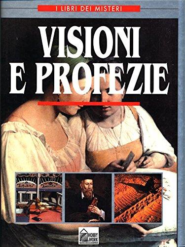 Visioni e profezie.: Cave Janet,P. Foreman,Laura.