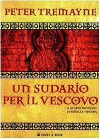 9788871336855: Un sudario per il vescovo. Le inchieste di sorella Fidelma