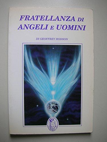9788871360935: Fratellanza di angeli e uomini