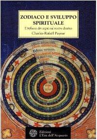 9788871361475: Zodiaco e sviluppo spirituale. L'influsso dei segni sul nostro destino