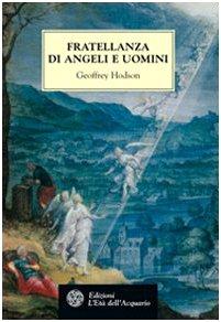 9788871361659: Fratellanza di angeli e uomini