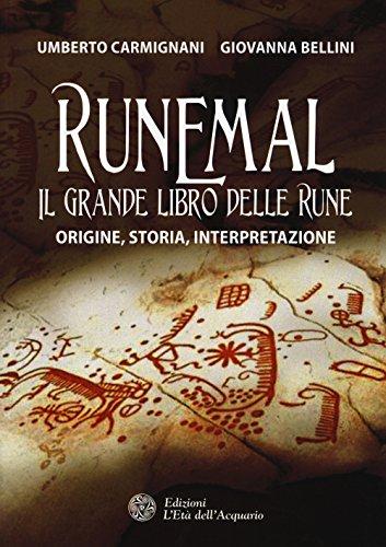 9788871369273: Runemal. Il grande libro delle rune. Origine, storia, interpretazione