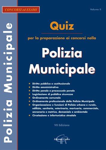 9788871376608: Quiz per la preparazione ai concorsi nella polizia municipale