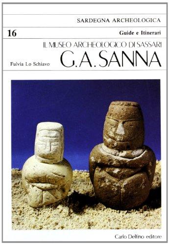 9788871380315: Il Museo archeologico di Sassari G.A. Sanna (Sardegna archeologica) (Italian Edition)