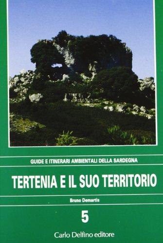 9788871380490: Tertenia e il suo territorio (Guide e itinerari ambientali della Sardegna)