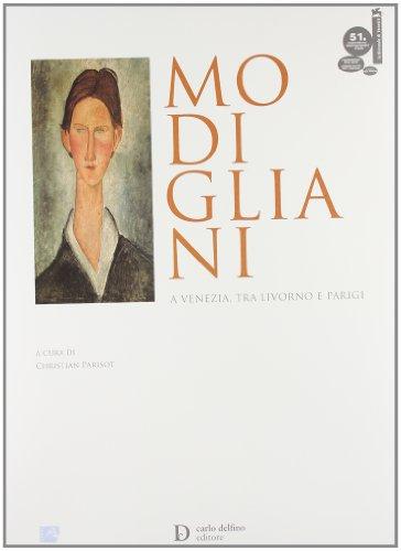9788871383682: Modigliani a Venezia, tra Livorno e Parigi