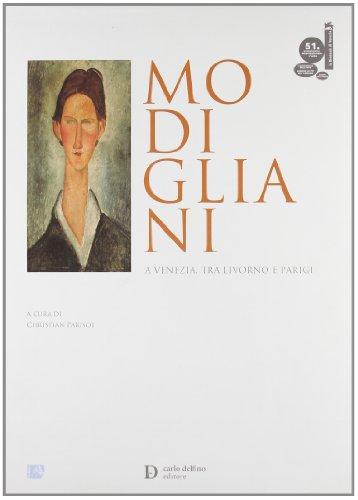 9788871383705: Modigliani a Venezia, tra Livorno e Parigi