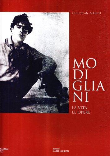 9788871384030: Modigliani. La vita. Le opere