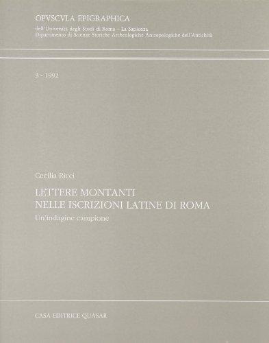 Lettere montanti nelle iscrizioni latine di Roma. Un'indagine campione.: RICCI (Cecilia)