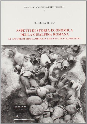 Aspetti di storia economica della cisalpina romana.: Brunella Bruno