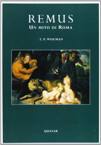 9788871401485: Remus. Un mito di Roma