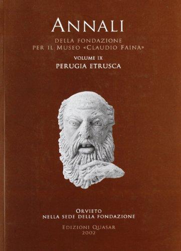 9788871402208: Annali della Fondazione per il Museo «Claudio Faina» vol. 9 - Perugia etrusca