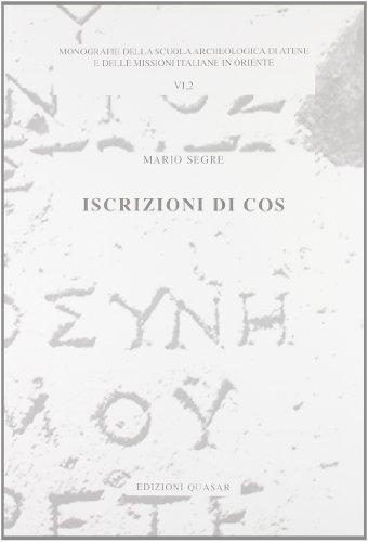 9788871403250: Iscrizioni di Cos (Monografie Scuola archeologica di Atene)