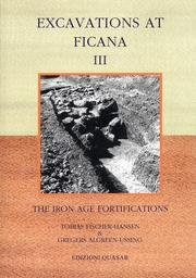 Excavations At Ficana. The Iron Age of: Fischer Hansen, Tobias;Algreen-Ussing,