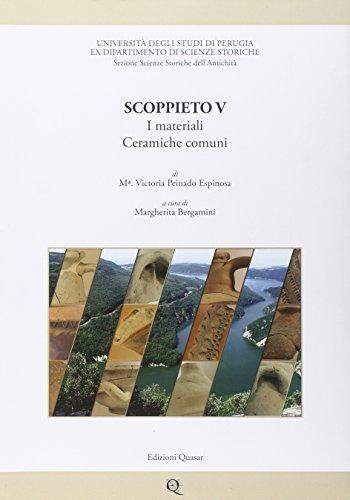 9788871405681: Scoppieto. Vol. 5: I materiali. Ceramiche comuni.