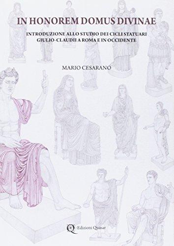 9788871405957: In Honorem Domus Divinae. Introduzione allo studio dei cicli statuari Giulio-Claudii a Roma e in Occidente.