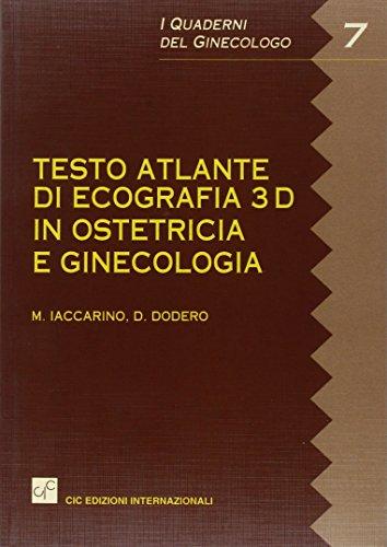 9788871413754: Testo atlante di ecografia 3D in ostetricia e ginecologia
