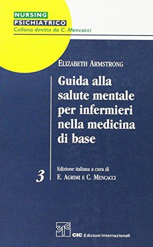 Guida alla salute mentale. Per infermieri nella medicina di base.