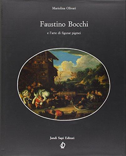 Faustino Bocchi e l arte di figurar: Olivari, Mariolina