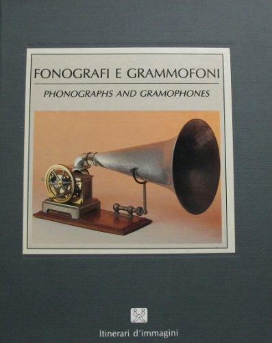 FONOGRAFI E GRAMMOFONI, Phonographs and Gramophones: Contini, Marco