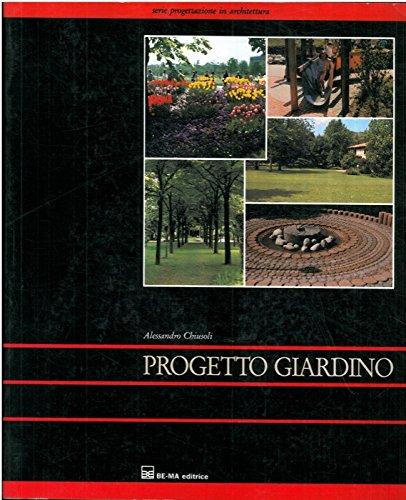 9788871430775: Progetto giardino