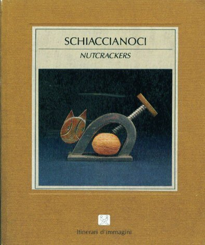 9788871430973: Nutcrackers (English and Italian Edition)