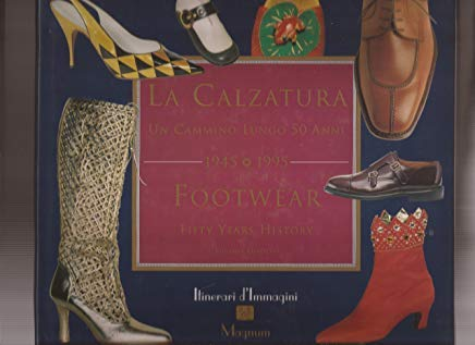 Footwear: Fifty Years History: Girotti, Eugenia